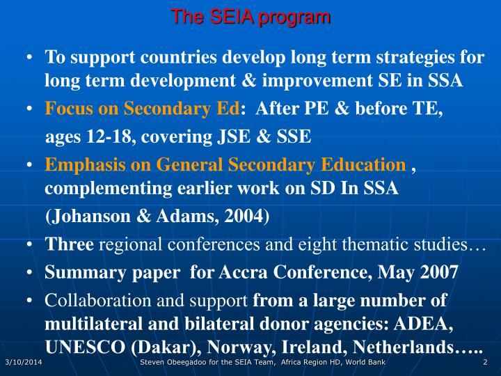 The seia program