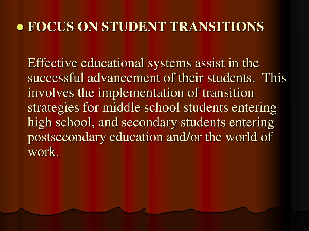 FOCUS ON STUDENT TRANSITIONS