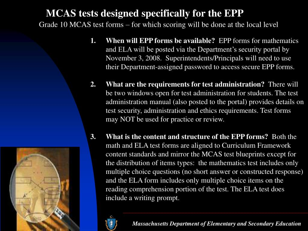 MCAS tests designed specifically for the EPP