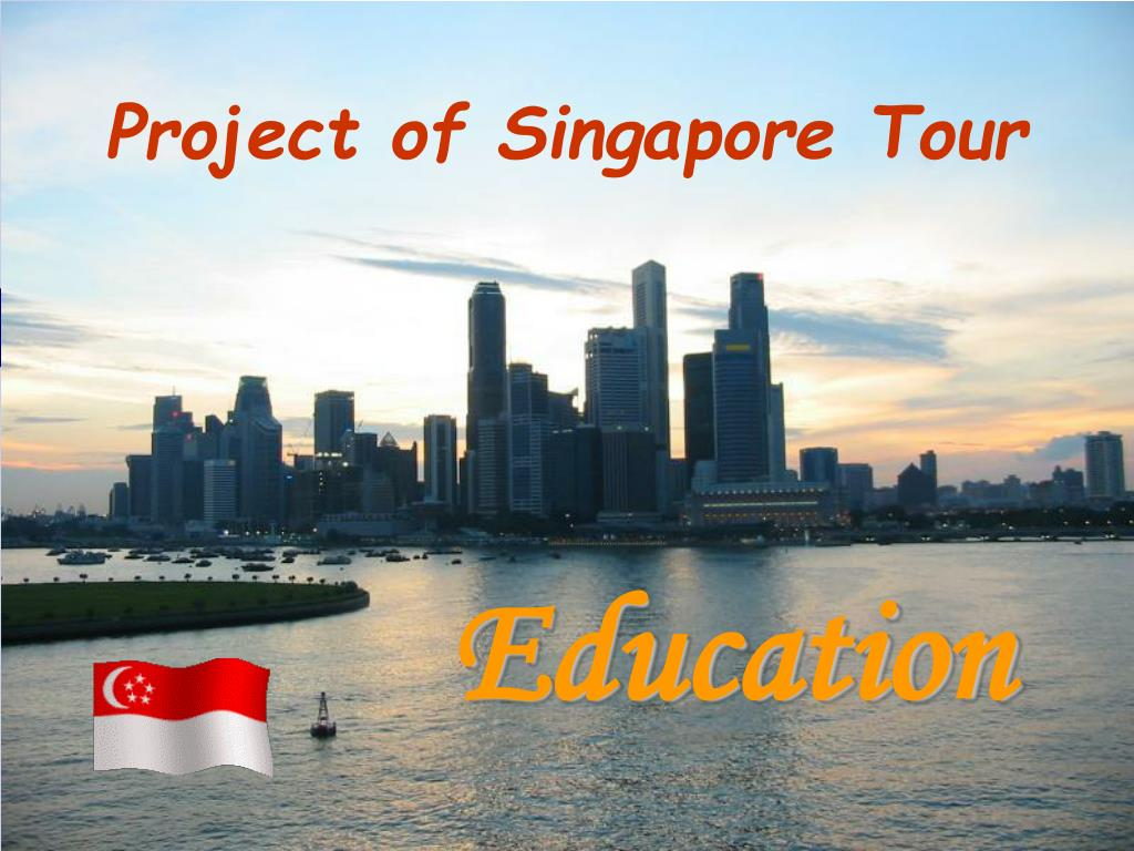 Project of Singapore Tour