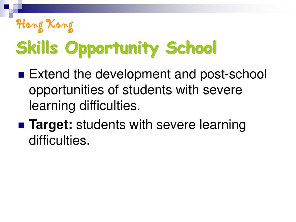 Skills Opportunity School
