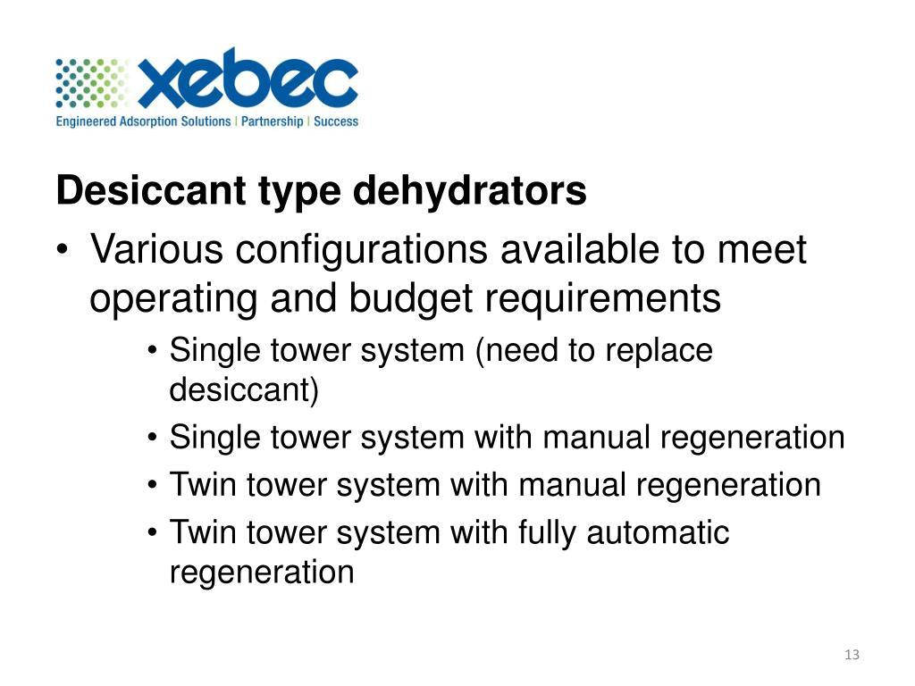 Desiccant type dehydrators