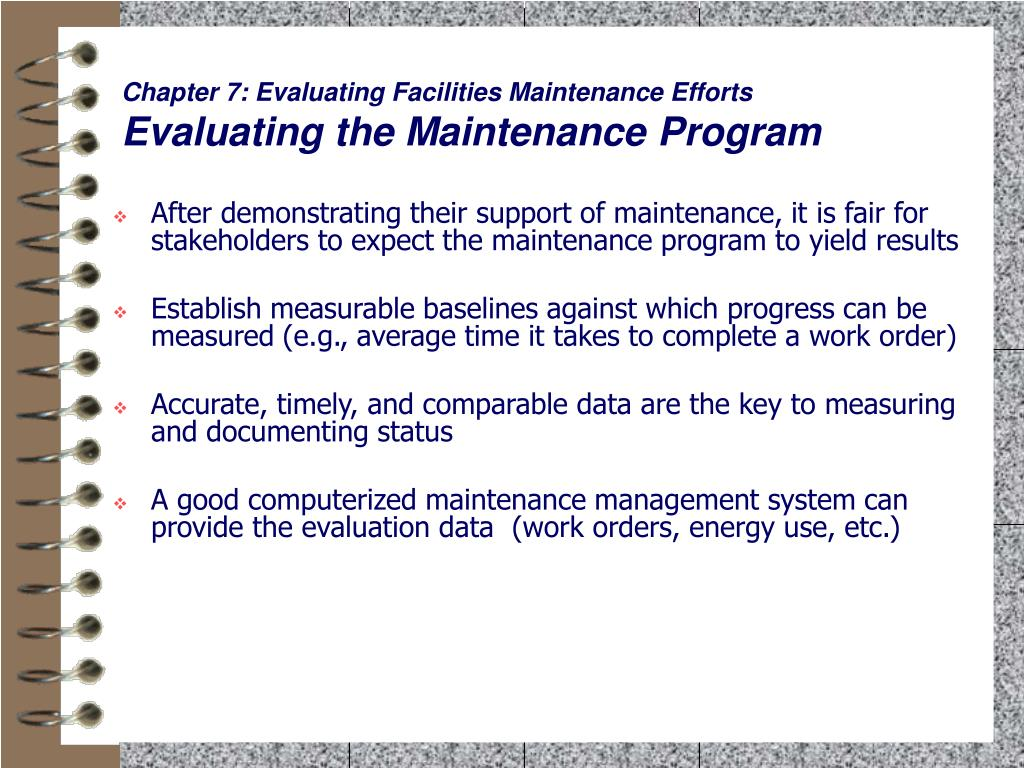 Chapter 7: Evaluating Facilities Maintenance Efforts