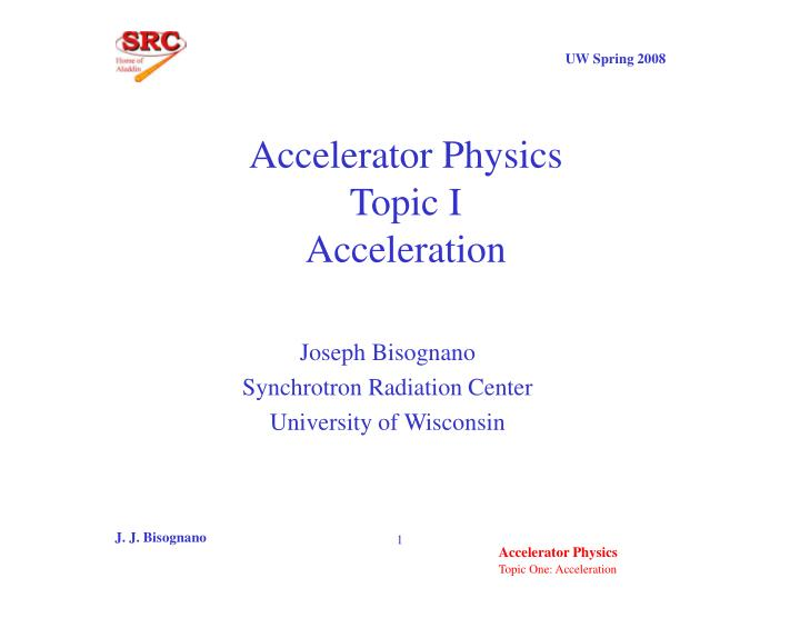 accelerator physics topic i acceleration