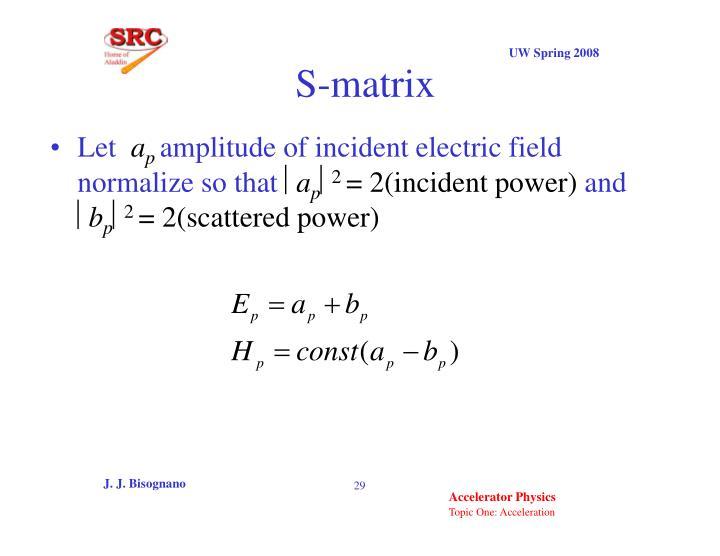 S-matrix