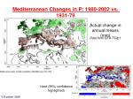 mediterranean changes in p 1980 2002 vs 1931 79