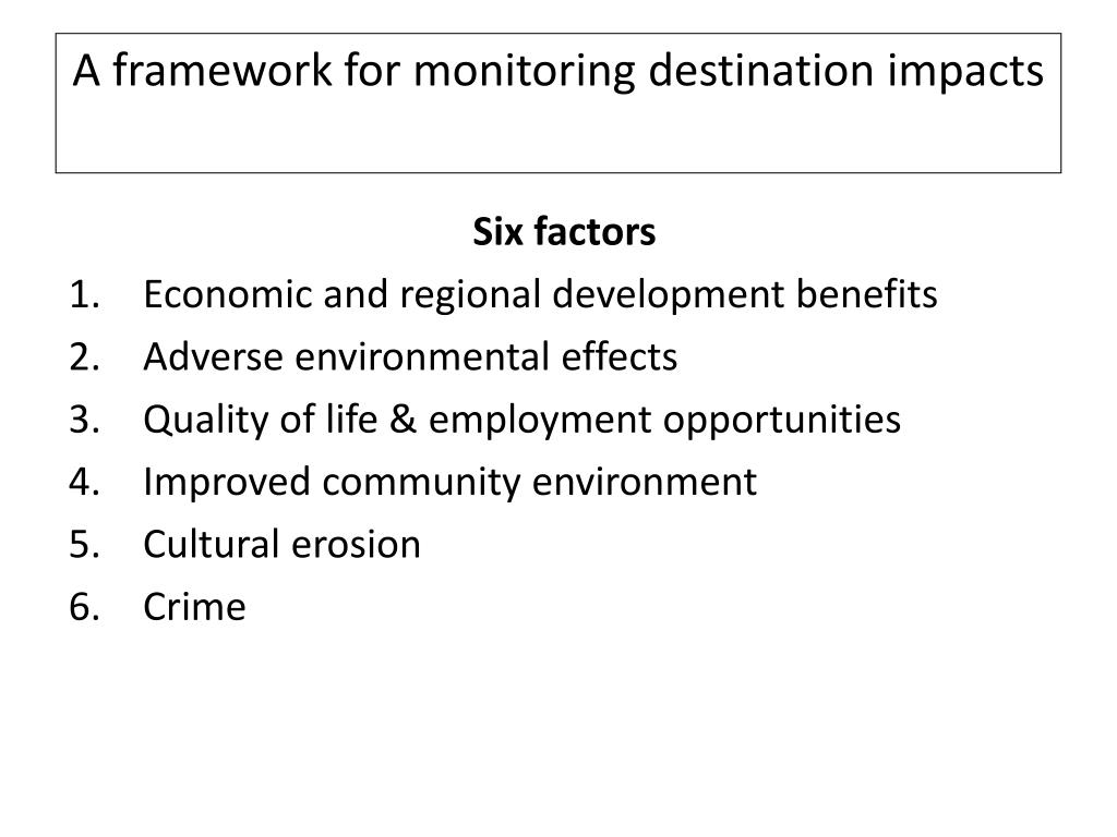 A framework for monitoring destination impacts