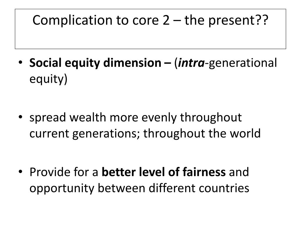 Complication to core 2 – the present??