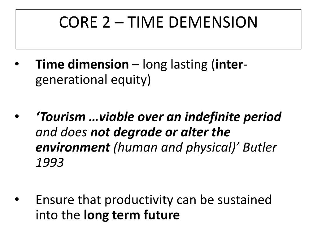 CORE 2 – TIME DEMENSION