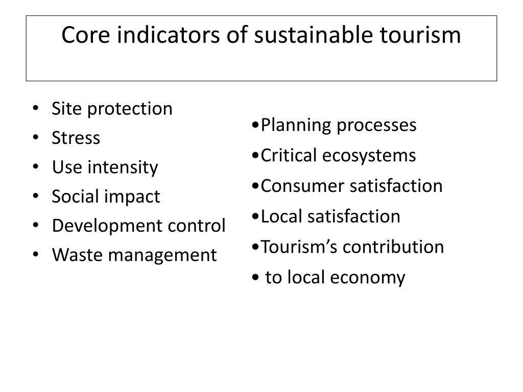 Core indicators of sustainable tourism