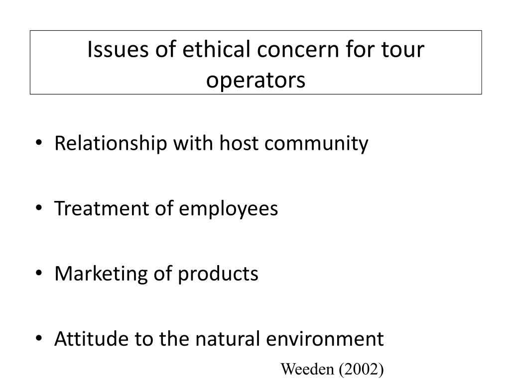 Issues of ethical concern for tour operators