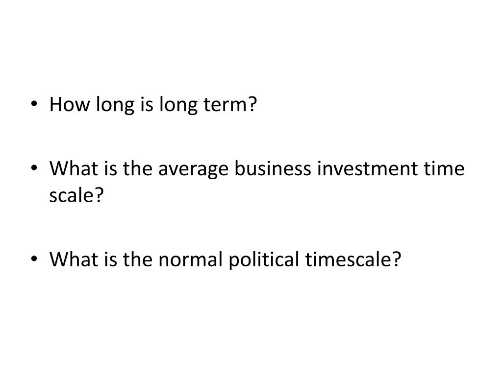 How long is long term?