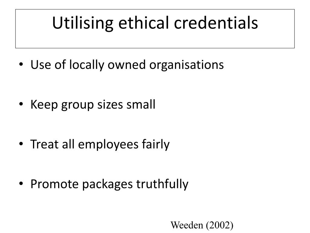 Utilising ethical credentials