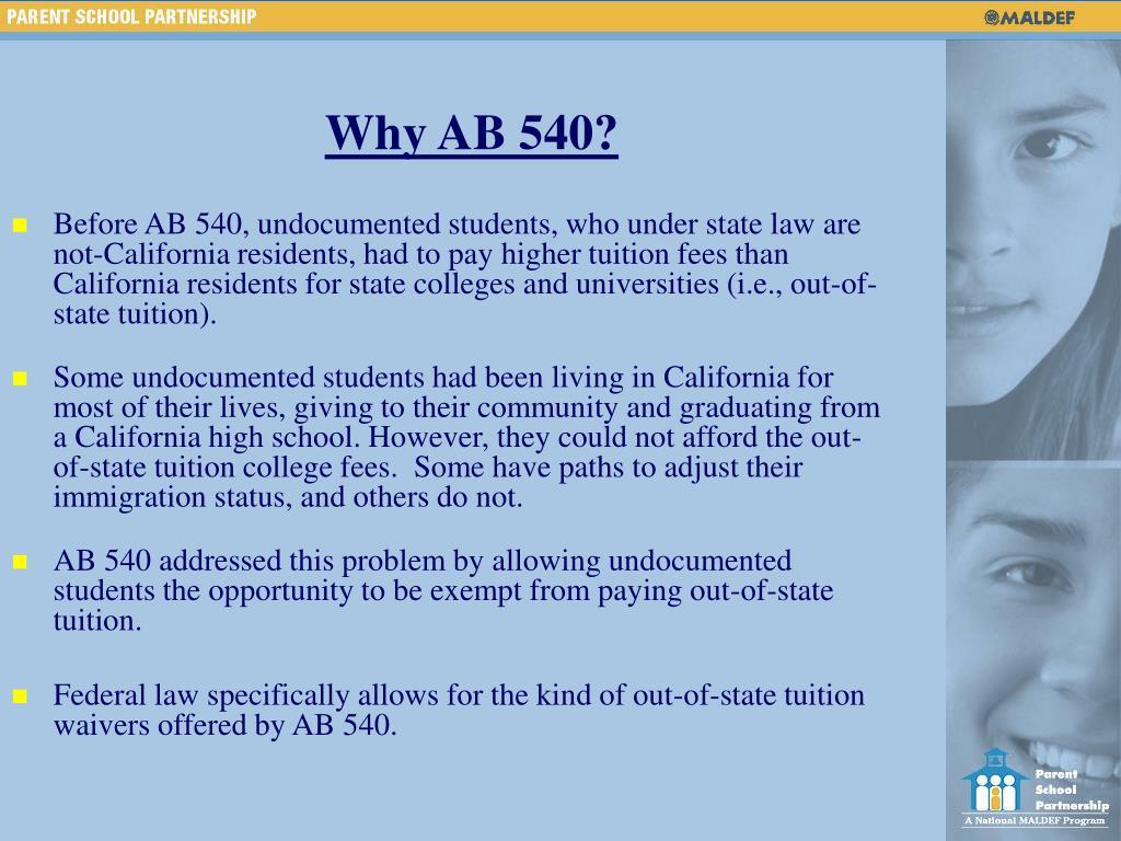 Why AB 540?