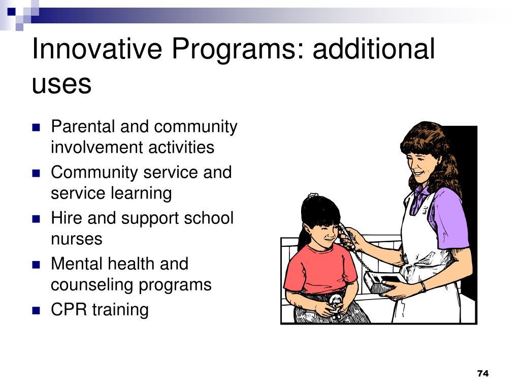 Innovative Programs: additional uses