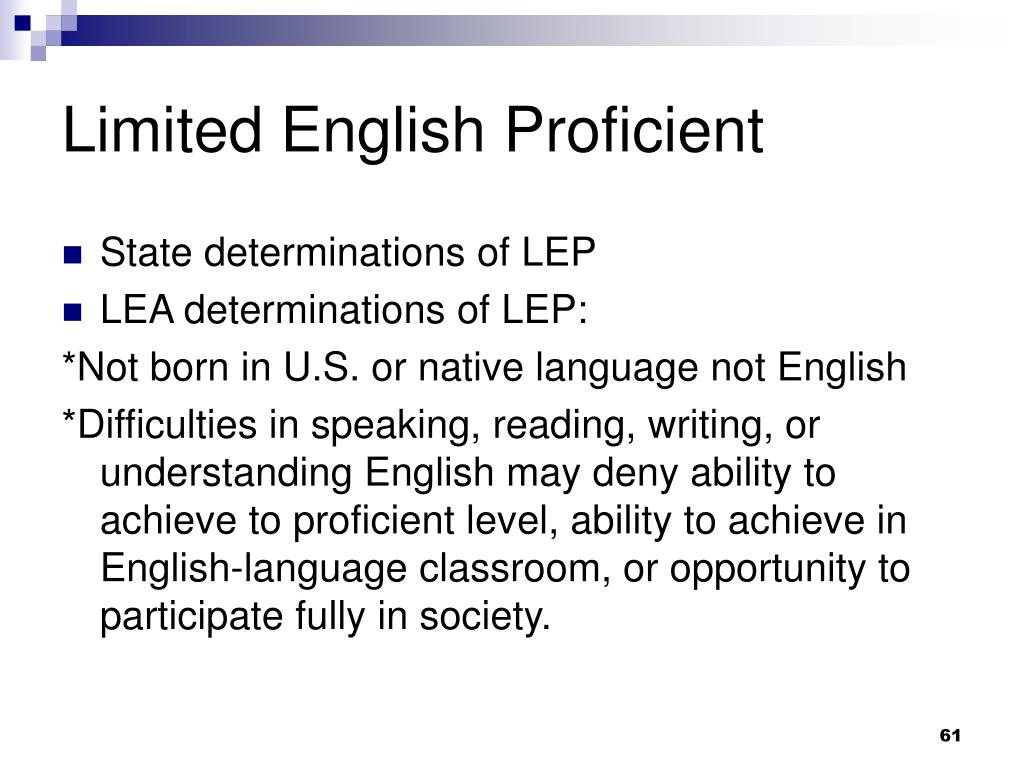 Limited English Proficient