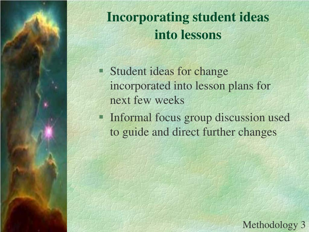 Incorporating student ideas into lessons