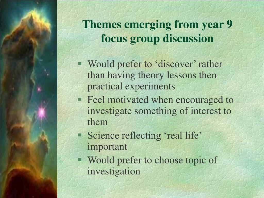 Themes emerging from year 9 focus group discussion