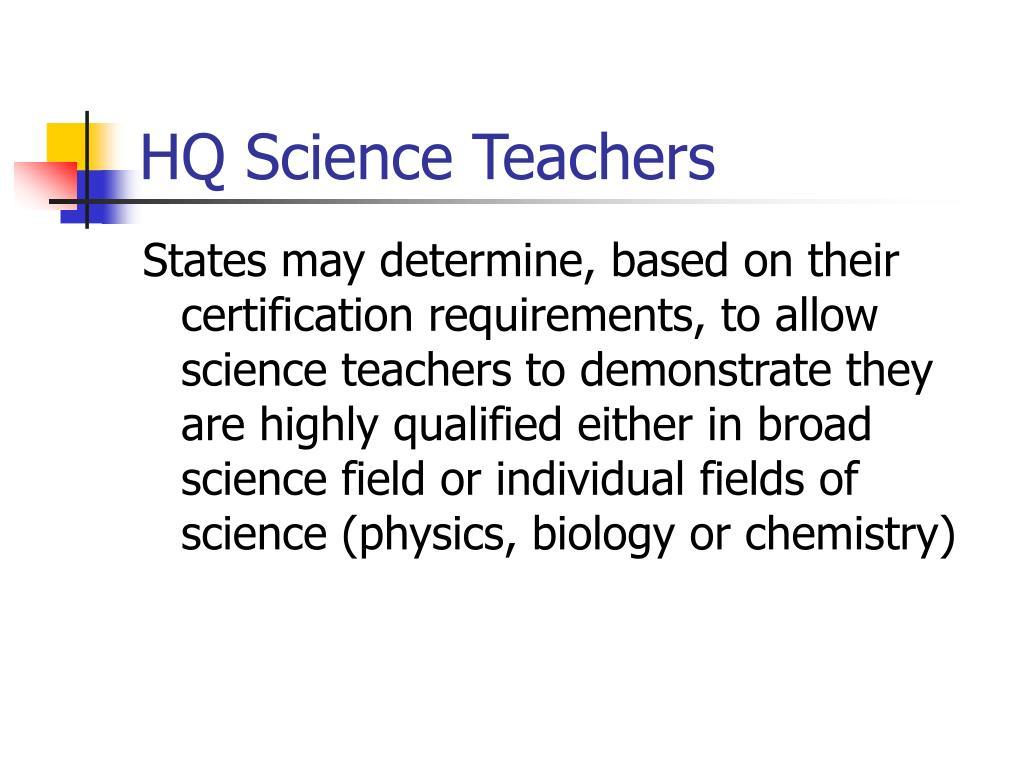 HQ Science Teachers