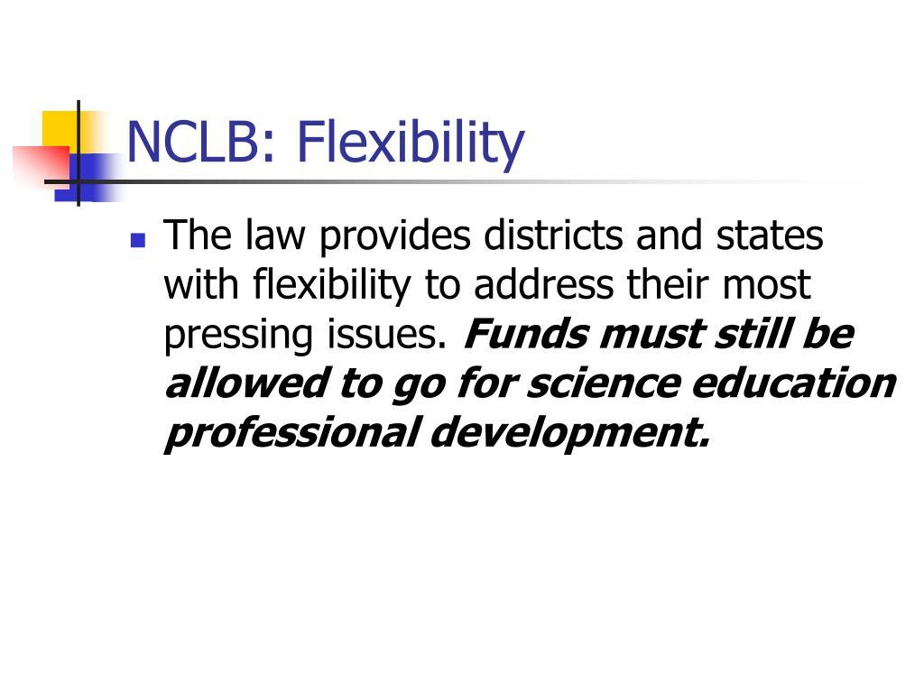 NCLB: Flexibility