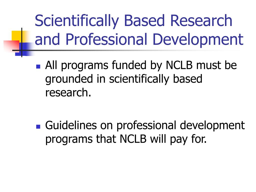Scientifically Based Research and Professional Development