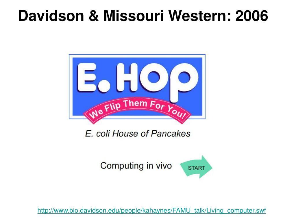 Davidson & Missouri Western: 2006