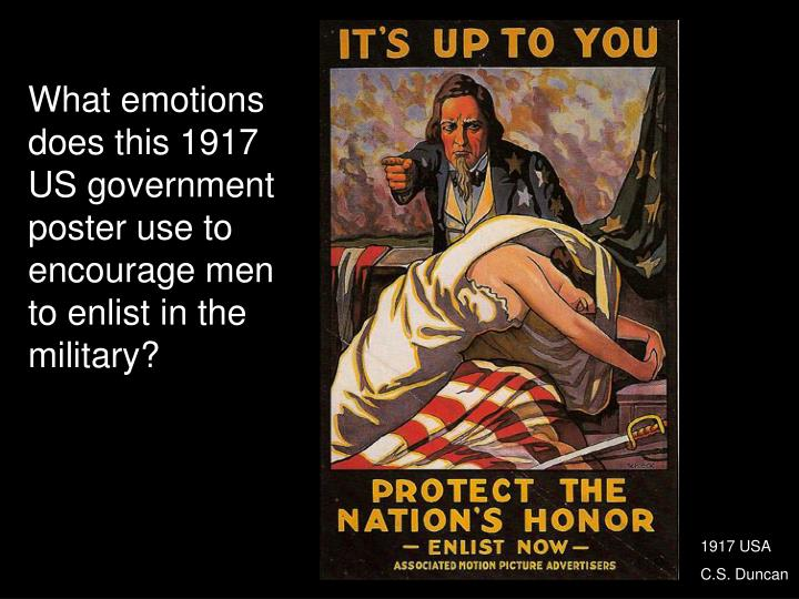 What emotions does this 1917 US government poster use to encourage men to enlist in the military?