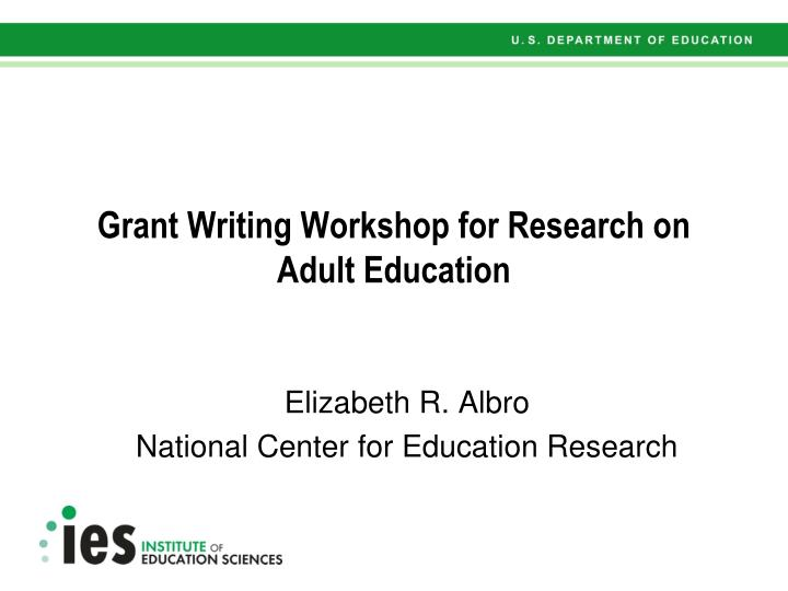 Grant writing workshop for research on adult education l.jpg