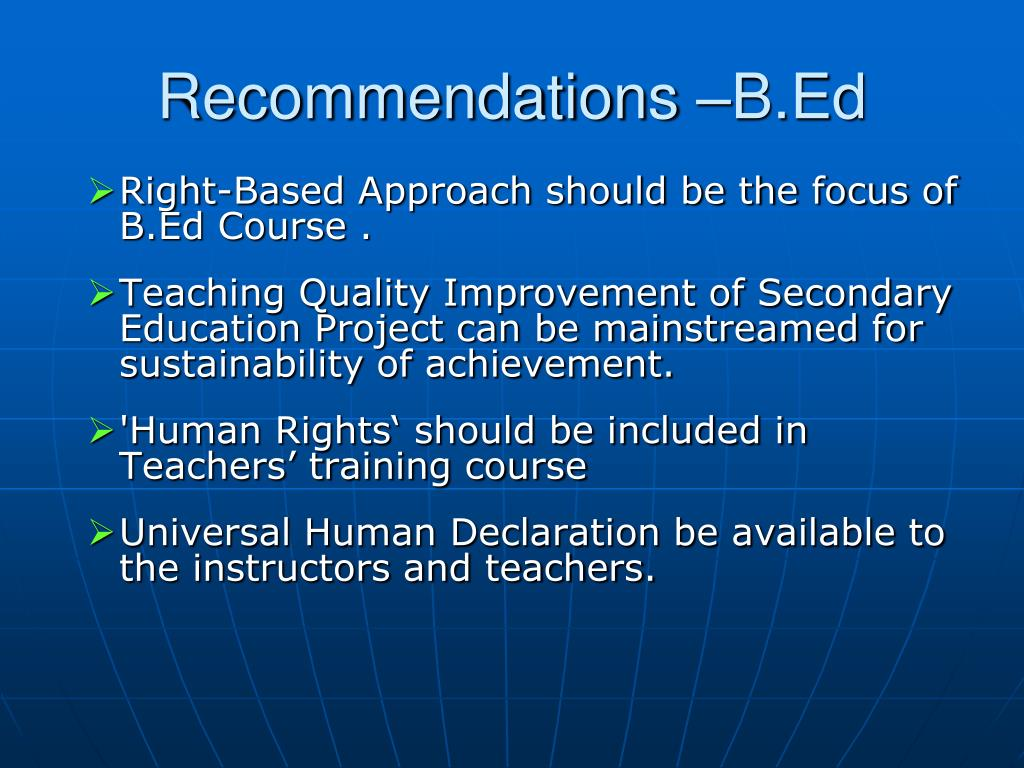 Recommendations –B.Ed