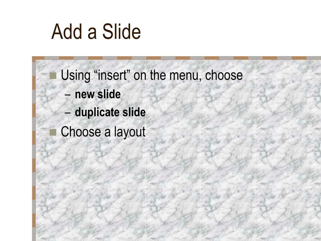 Add a Slide