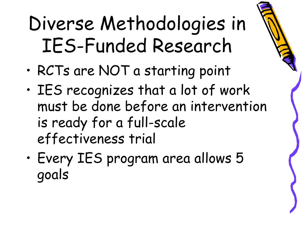 Diverse Methodologies in IES-Funded Research