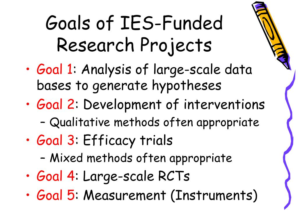 Goals of IES-Funded Research Projects