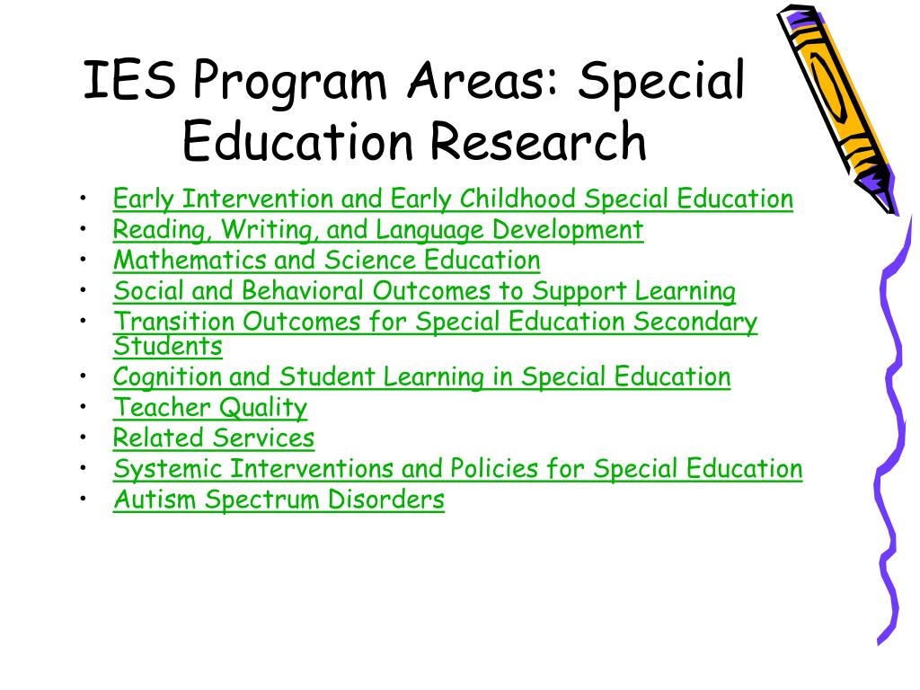 IES Program Areas: Special Education Research