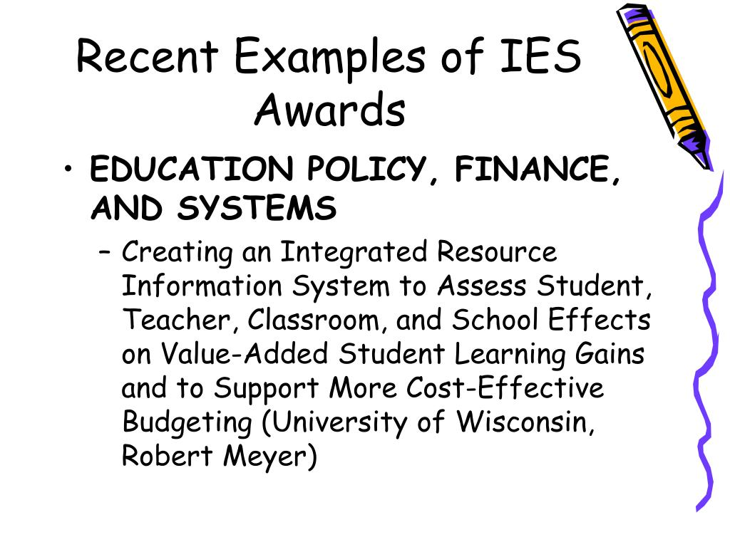 Recent Examples of IES Awards