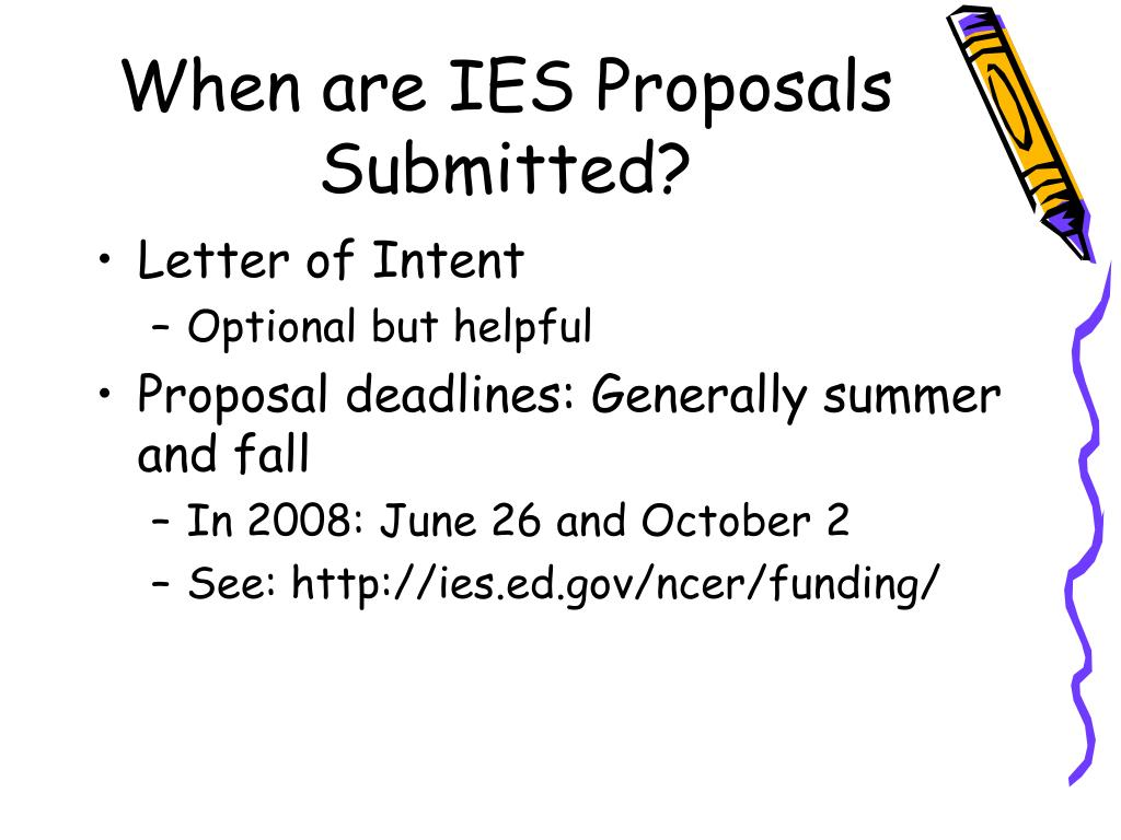 When are IES Proposals Submitted?