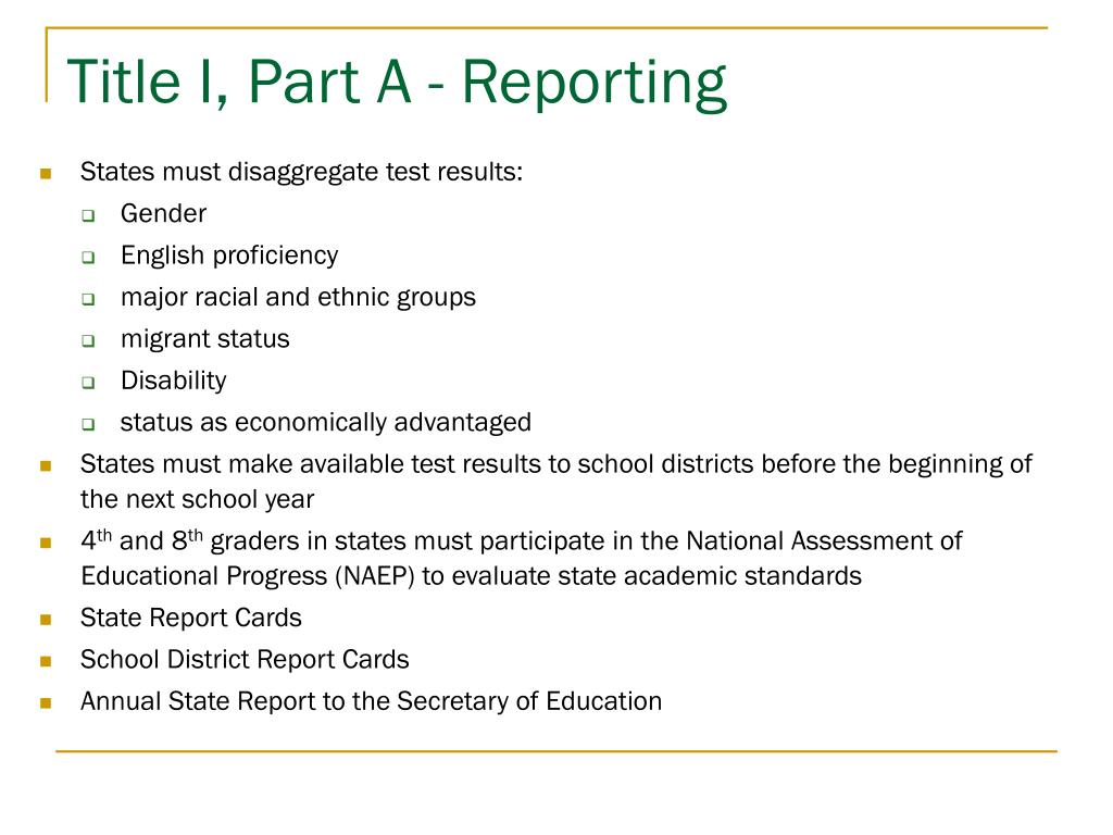 Title I, Part A - Reporting