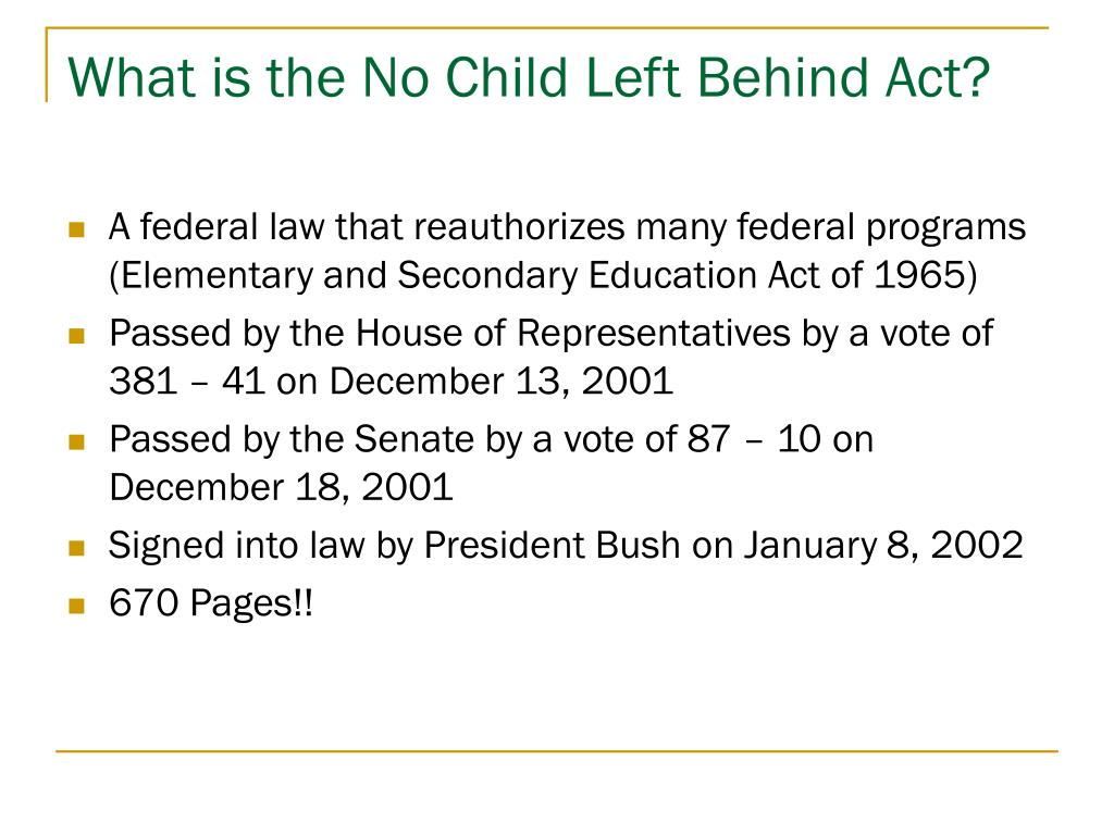 What is the No Child Left Behind Act?
