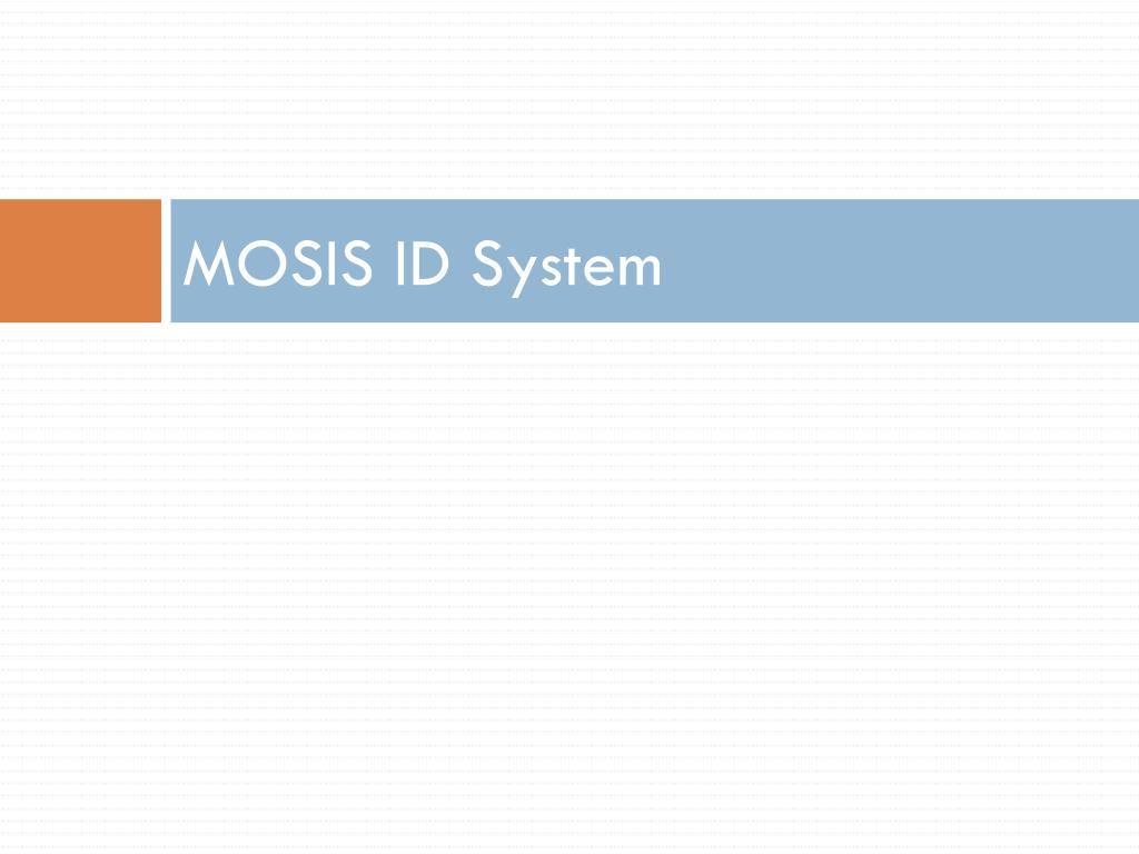 MOSIS ID System
