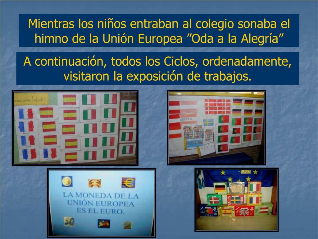 """Mientras los niños entraban al colegio sonaba el himno de la Unión Europea """"Oda a la Alegría"""""""