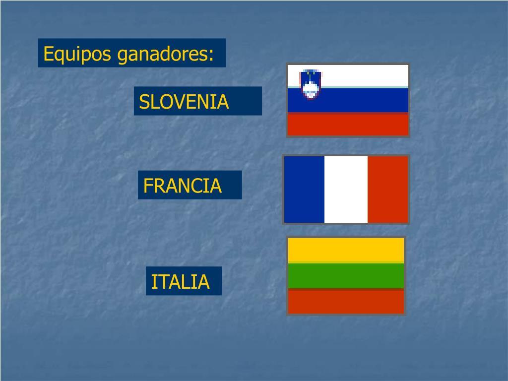 Equipos ganadores: