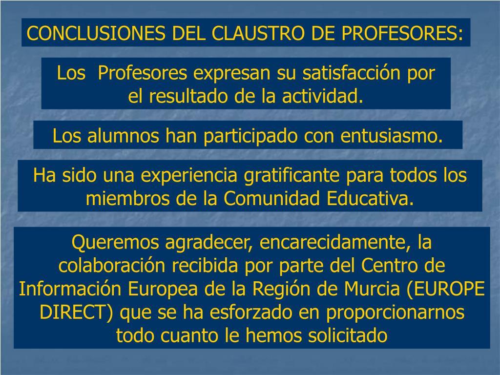 CONCLUSIONES DEL CLAUSTRO DE PROFESORES: