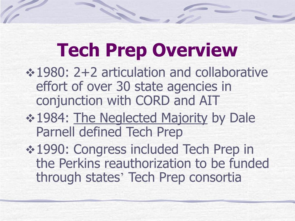 Tech Prep Overview