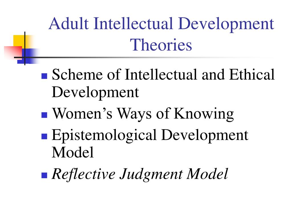Adult Intellectual Development Theories