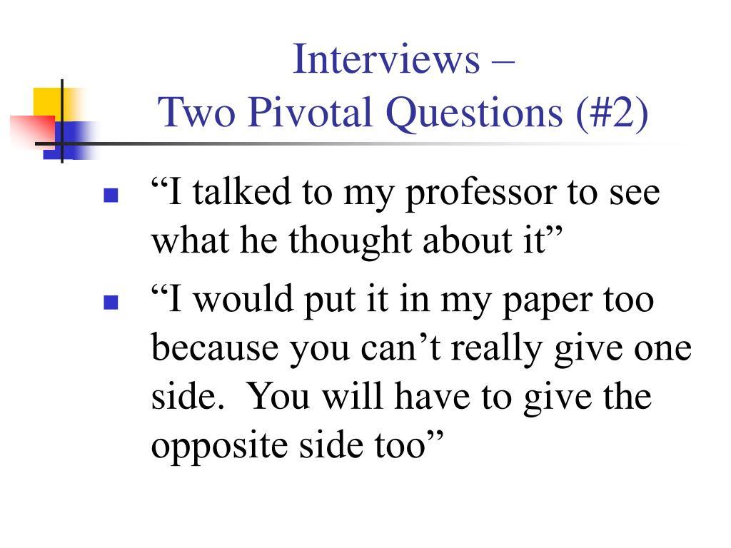 Interviews –