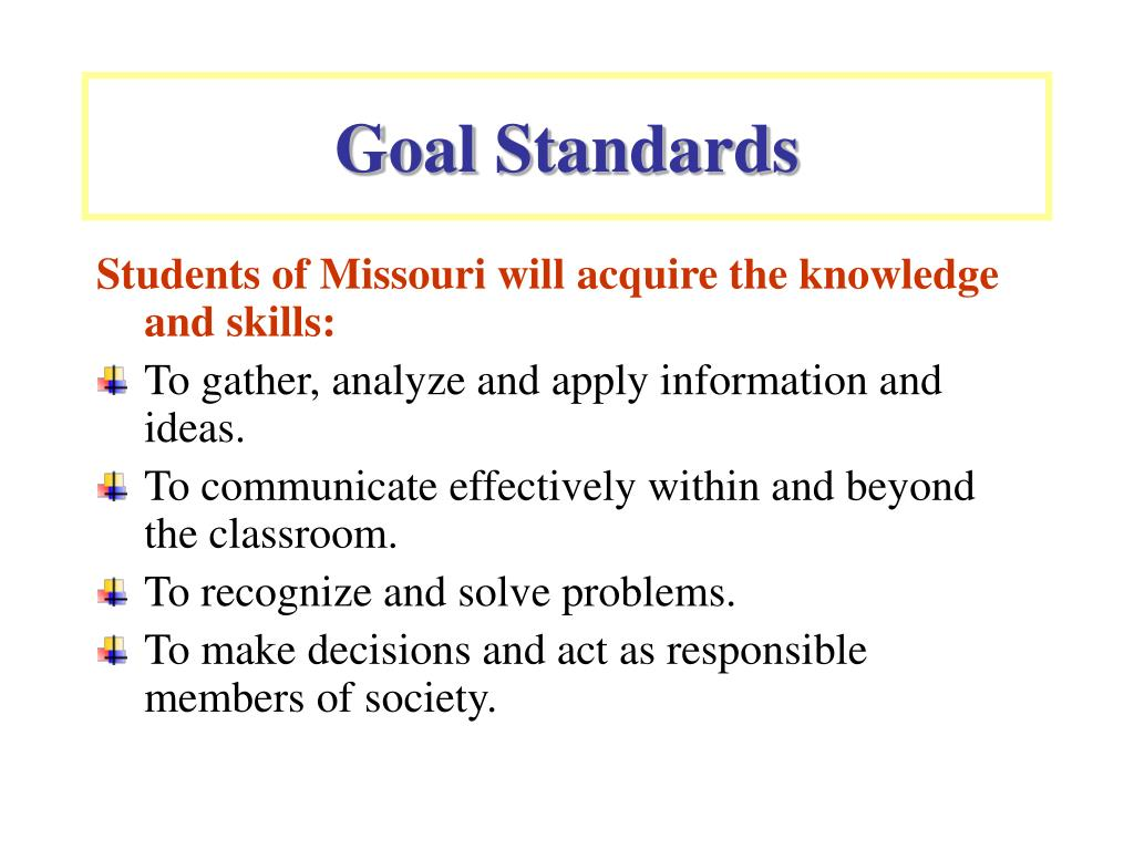 Goal Standards