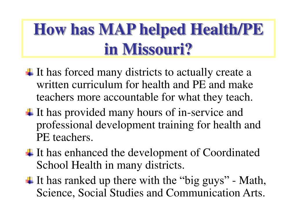 How has MAP helped Health/PE in Missouri?