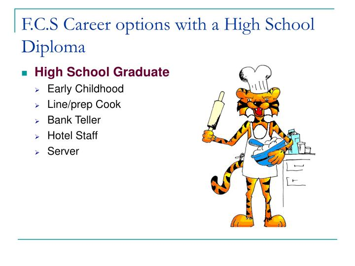 F c s career options with a high school diploma