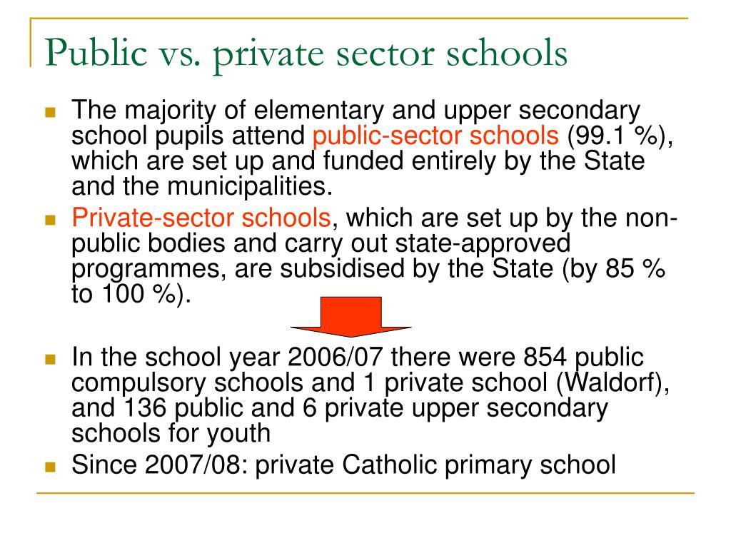 Public vs. private sector schools