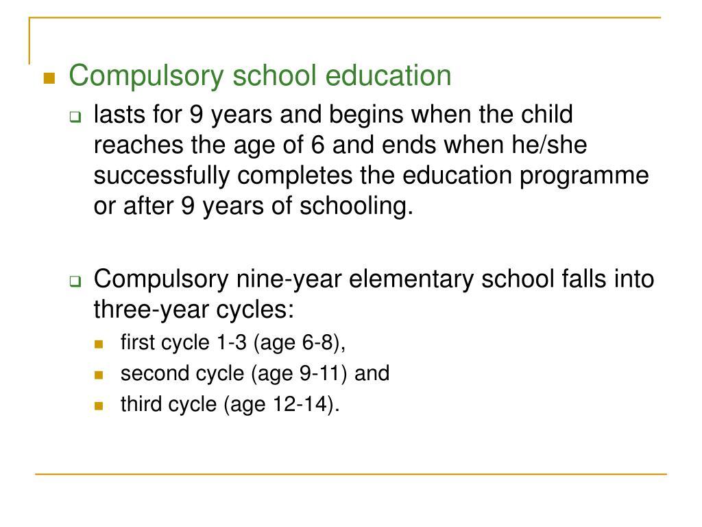 Compulsory school education