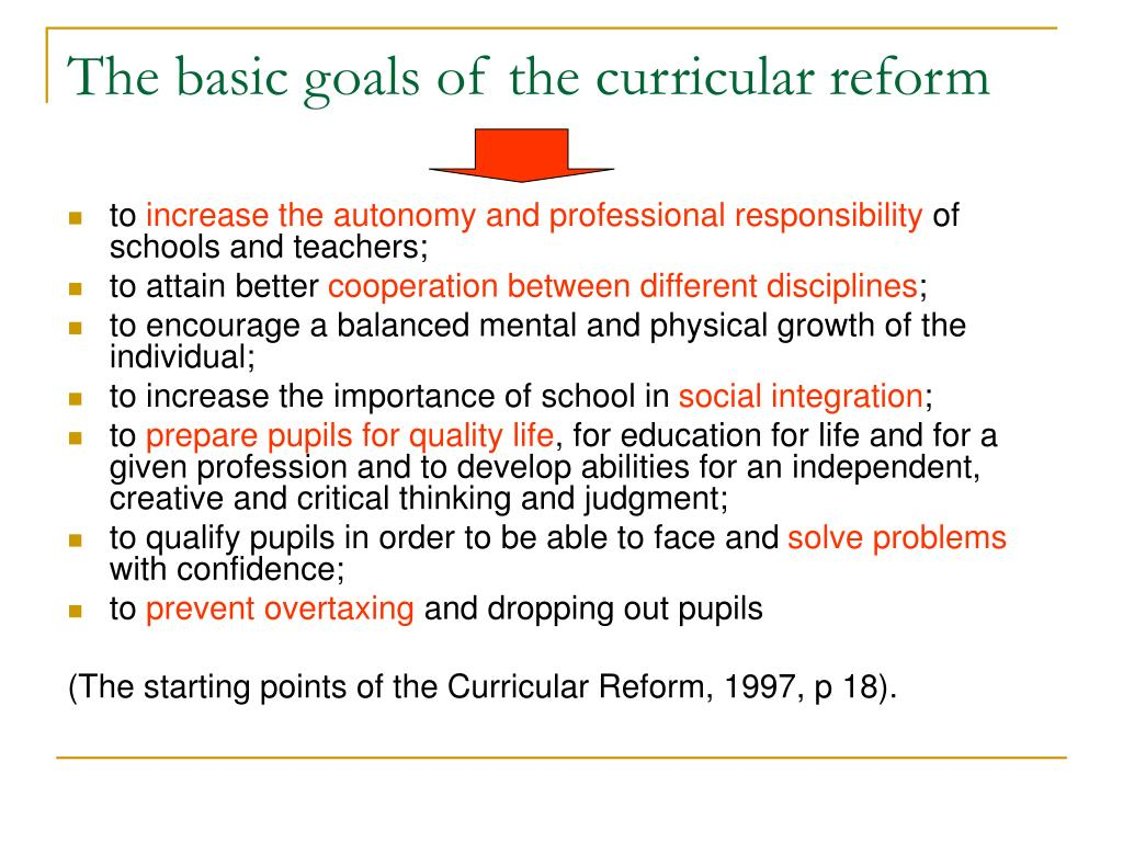 The basic goals of the curricular reform